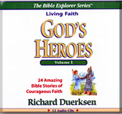 God's Heroes; For Kids and Family Worship; by Dick Duerksen