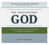 The Irresistible God: by Dick Duerksen